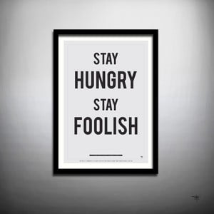 Plakat Stay Hungry Stay Foolish, 70x50 cm