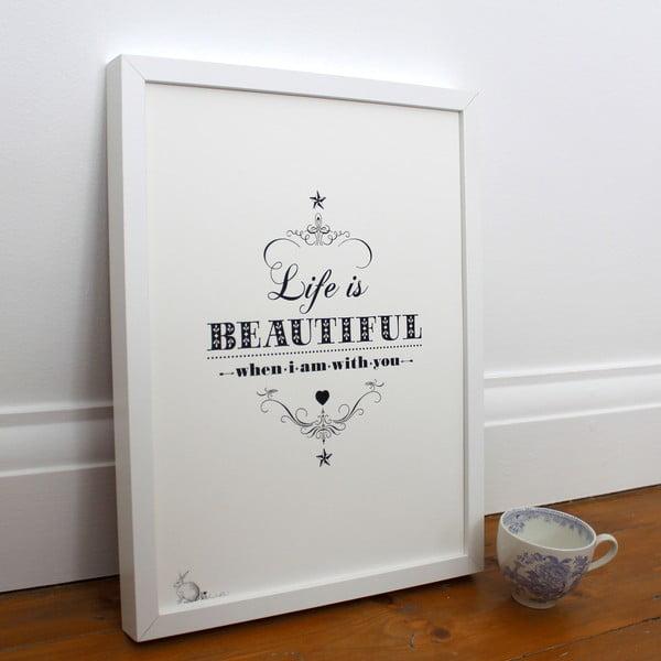 Plakat Life Is Beautiful, 30x40 cm