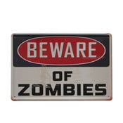 Tablica Beware of Zombies, 20x30 cm