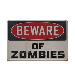 Tablica Beware of Zombies, 20x30 cm