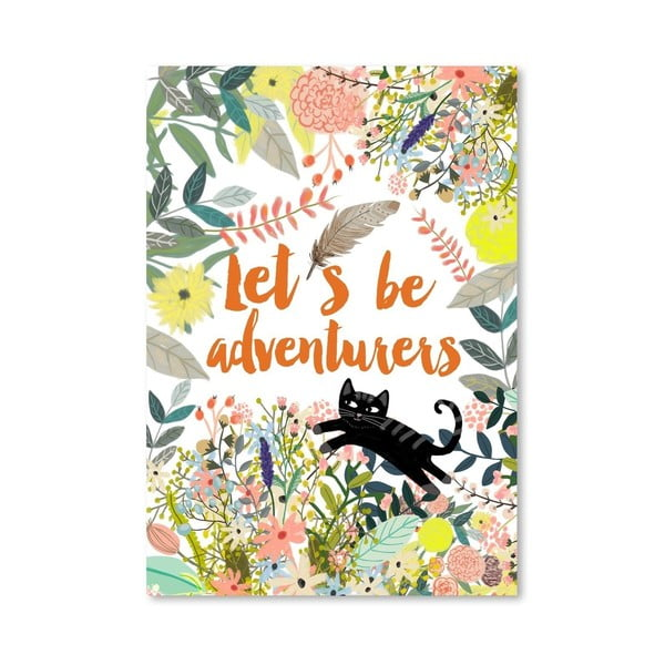 Plakat (projekt: Mia Charro) - Let´S Be Adventurers