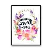 Plakat z kwiatami Home Sweet Home, 30 x 40 cm