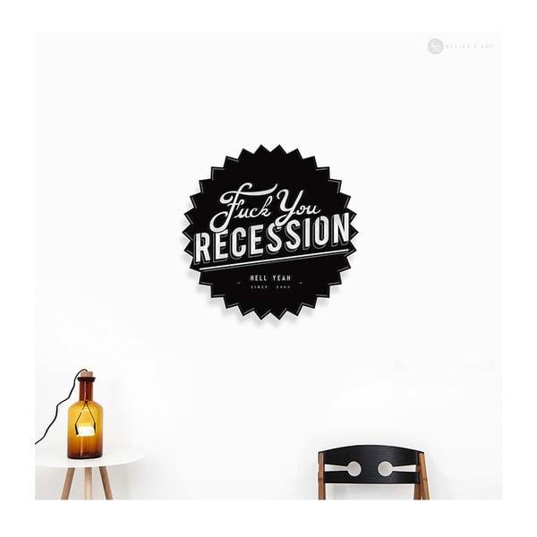 Dekoracja ścienna Fuck You Recession
