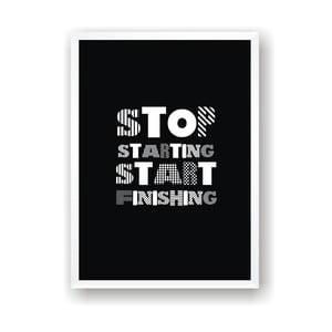 Plakat Nord & Co Stop Starting Start Finishing, 21x29 cm