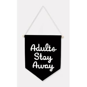 Dekoracja ścienna Adults Stay Away