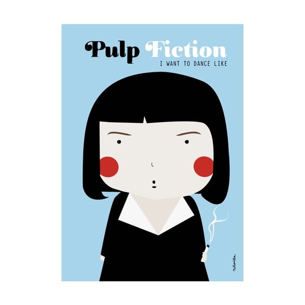 Plakat  I want to dance like Pulp Fiction