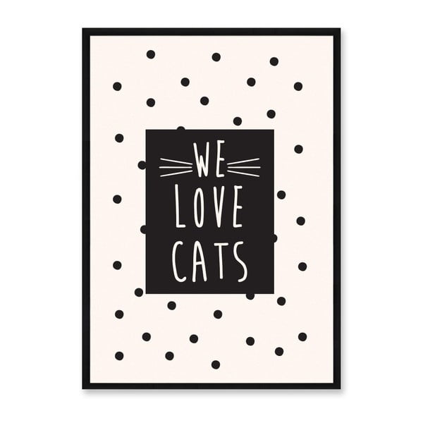 Obraz Really Nice Things We Love Cats