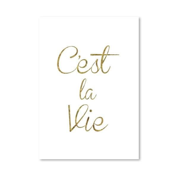 """Plakat """"Cest La Vie"""", 42x60 cm"""
