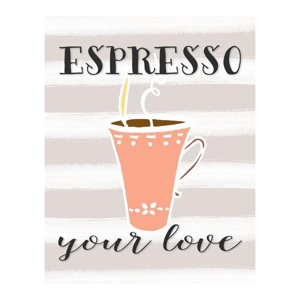 Plakat w drewnianej ramie Espresso your love, 38x28 cm