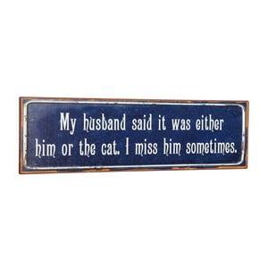 Tablica My husband said, 51x15 cm