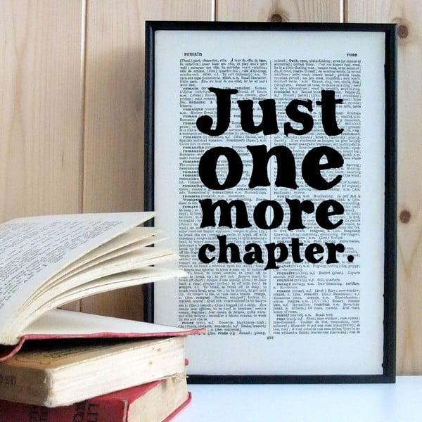 Plakat w   drewnianej ramie Just One More Chapter