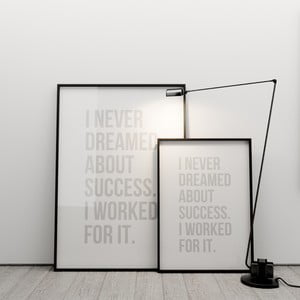Plakat I never dreamed about success, 50x70 cm