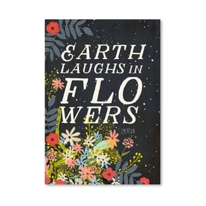 Plakat (projekt: Mia Charro) - Earth Laughts In Flowers