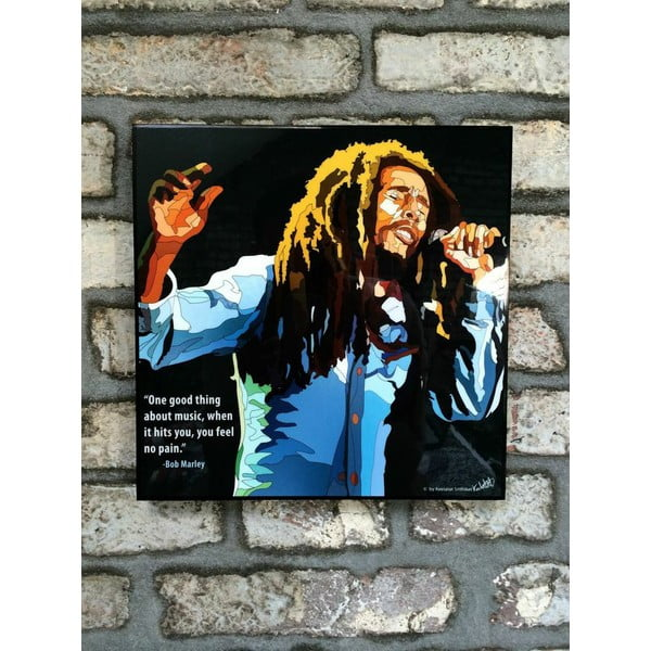 "Obraz ""Bob Marley - One good thing about music, when it hits you, you feel no pain"""