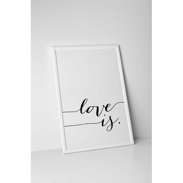Plakat autorski Love Is, A4