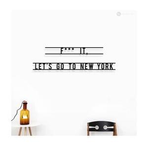 Dekoracja ścienna Let's Go To New York