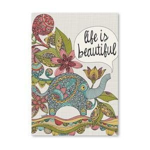 "Plakat ""Life is Beautiful"", Valentina Ramos"