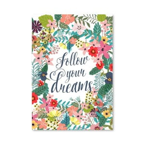 Plakat (projekt: Mia Charro) - Follow Your Dreams