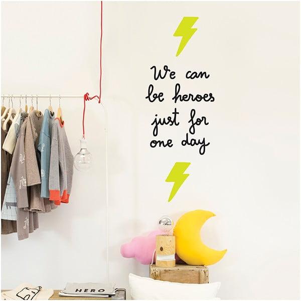 Naklejka dekoracyjna na ścianę We Can Be Heroes