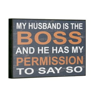Tablica My husband is the boss, 16x25 cm