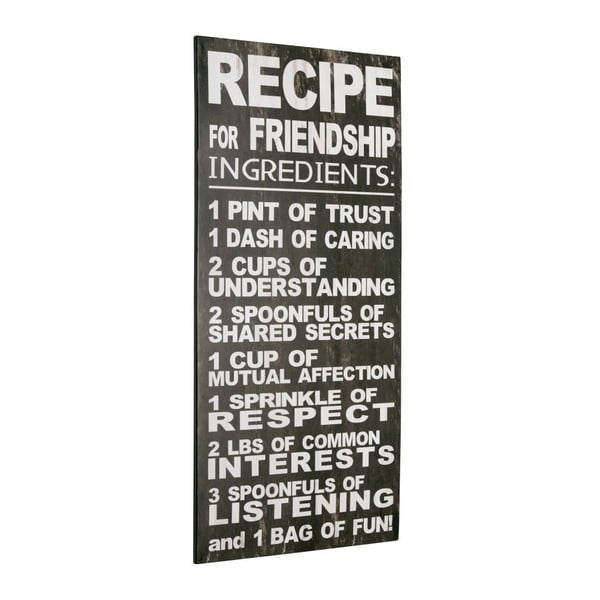 Tablica Recipe for friendship, 60x30 cm