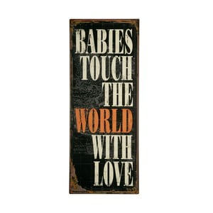 Tablica Babies touch the world, 76x31 cm