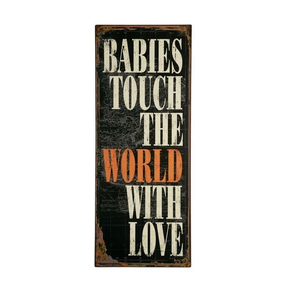 Tablica Babies touch the world, 76x31 cm