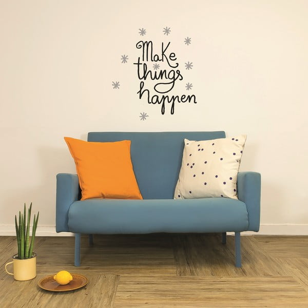 Naklejka Make Things Happen, 28x31 cm