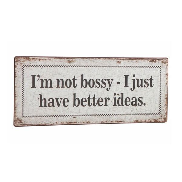 Tablica I'm not bossy, 31x13 cm