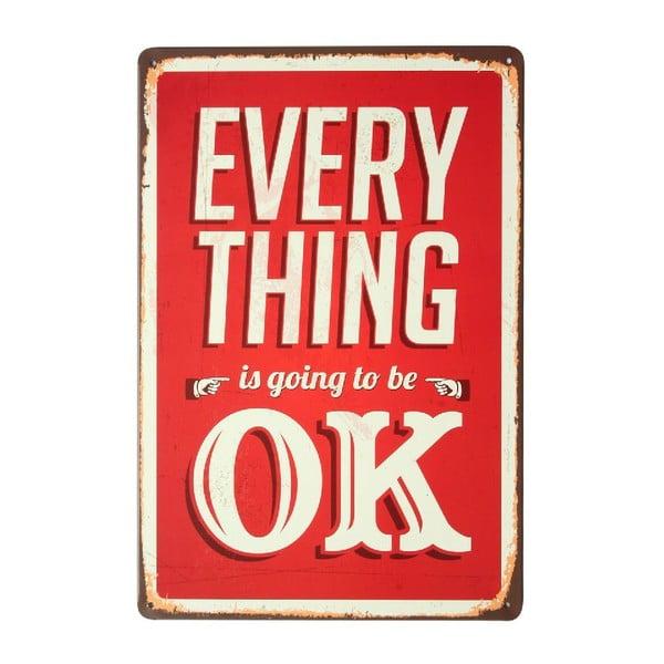 Tablica Everything OK, 20x30 cm