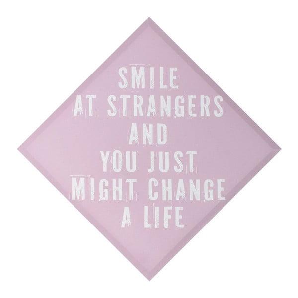 Dekoracja ścienna Smile At Strangers, 50x50 cm