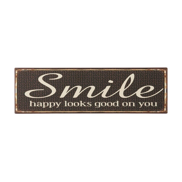 Tablica Smile, happy looks good on you, 51x15 cm
