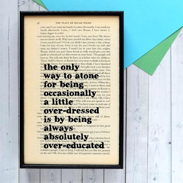 Plakat w drewnianej ramie Oscar Wild Overeducated