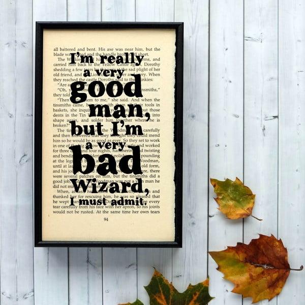 Plakat w   drewnianej ramie Wizard of Oz Good Man