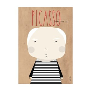 Plakat I want to be like Picasso