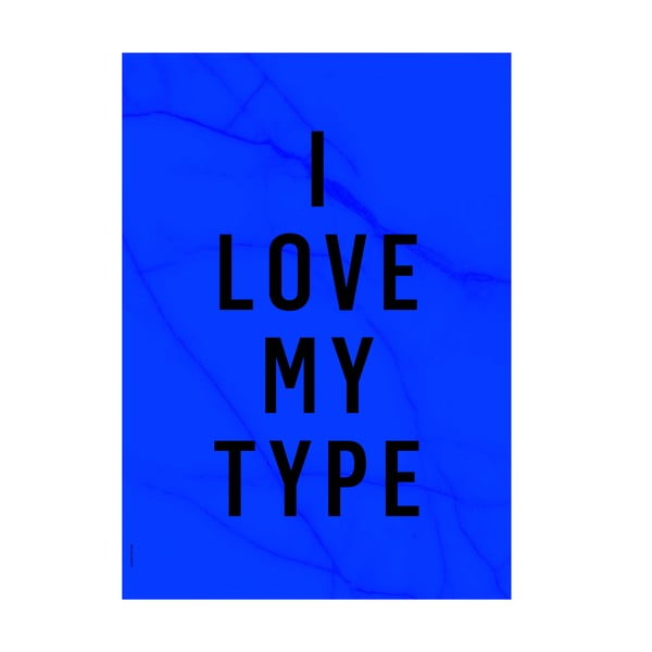 Plakat autorski Love My Type, A3