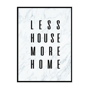 Plakat Nord & Co Less House More Home, 21x29 cm