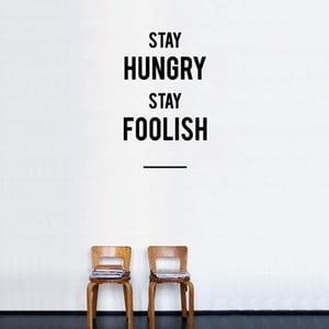 Naklejka Stay Hungry Stay Foolish