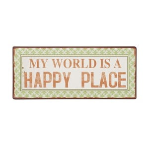 Tablica My world is a happy place, 31x13 cm