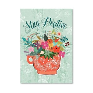 Plakat (projekt: Mia Charro) - Stay Positive