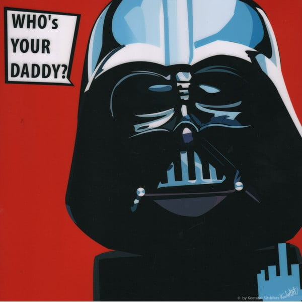 "Obraz ""Darth Vader - Who's your daddy"""