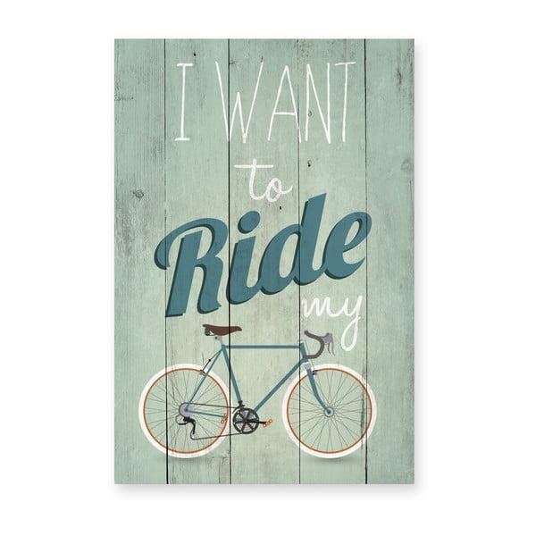Tabliczka drewniana Really Nice Things I Want Ride