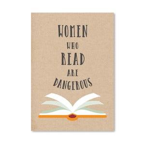 Plakat Americanflat Women Who Read Are Dangerous, 30x42 cm