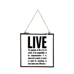 Szklana tabliczka z napisem Live, 20x22 cm