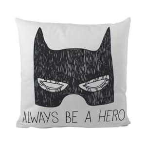 Poduszka   Be a Hero, 50x50 cm