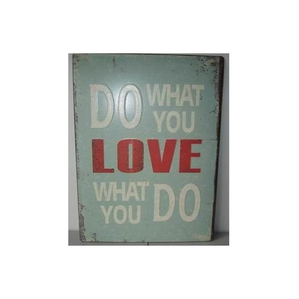 Blaszana tablica Do what you love 26x35 cm
