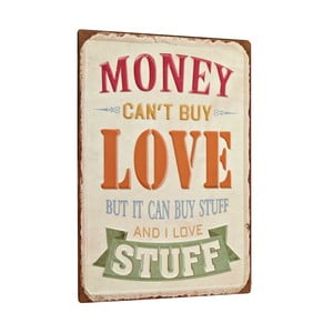 Tablica Money can´t buy love, 35x26 cm