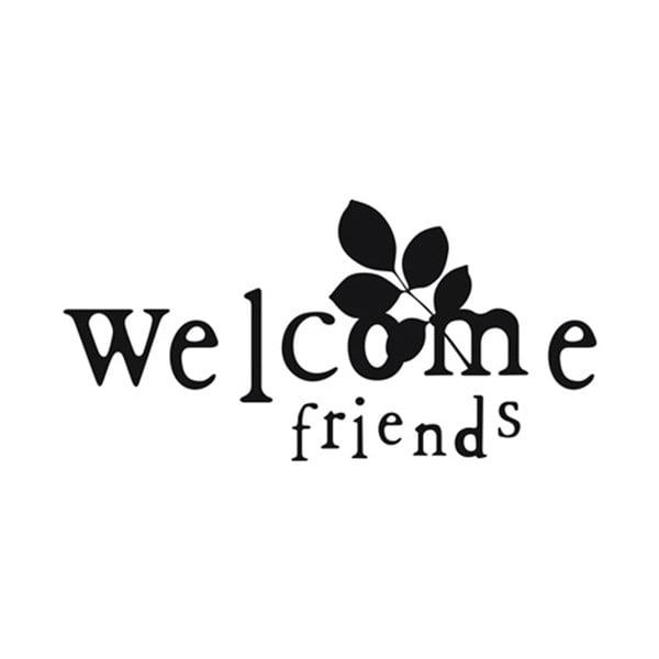 Naklejka dekoracyjna Welcome Friends, 30x60 cm
