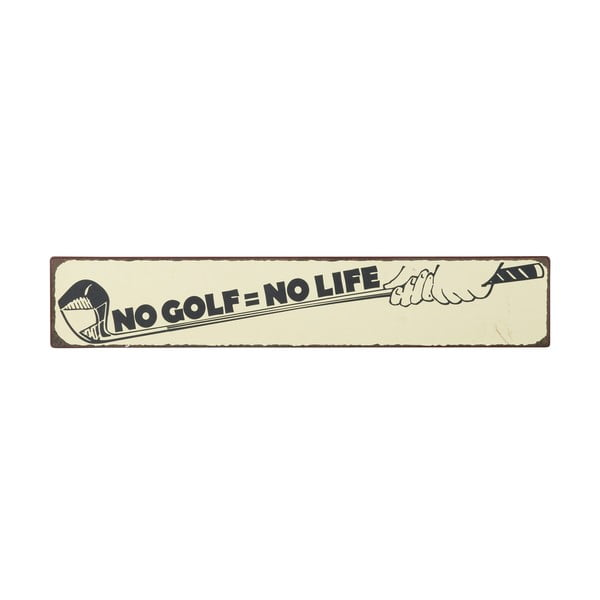 Tablica No golf = no life, 49x9 cm