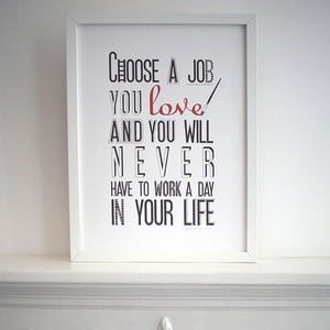 Plakat Choose A Job, 30x40 cm